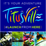 It's Your Adventure - Titusville - #LaunchFromHere - Images of Space Shuttle Atlantis, a family canoeing in the river, food on the waterfront, and a man jetskiing