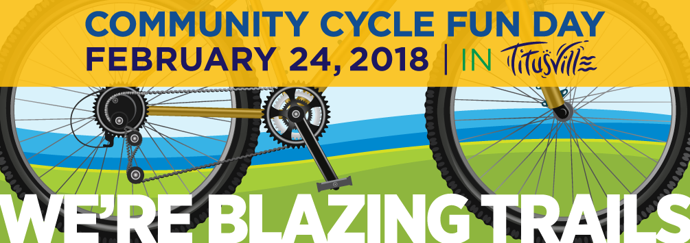 Community Cycle Fun Day - February 24, 2018 in Titusville - We're Blazing Trails