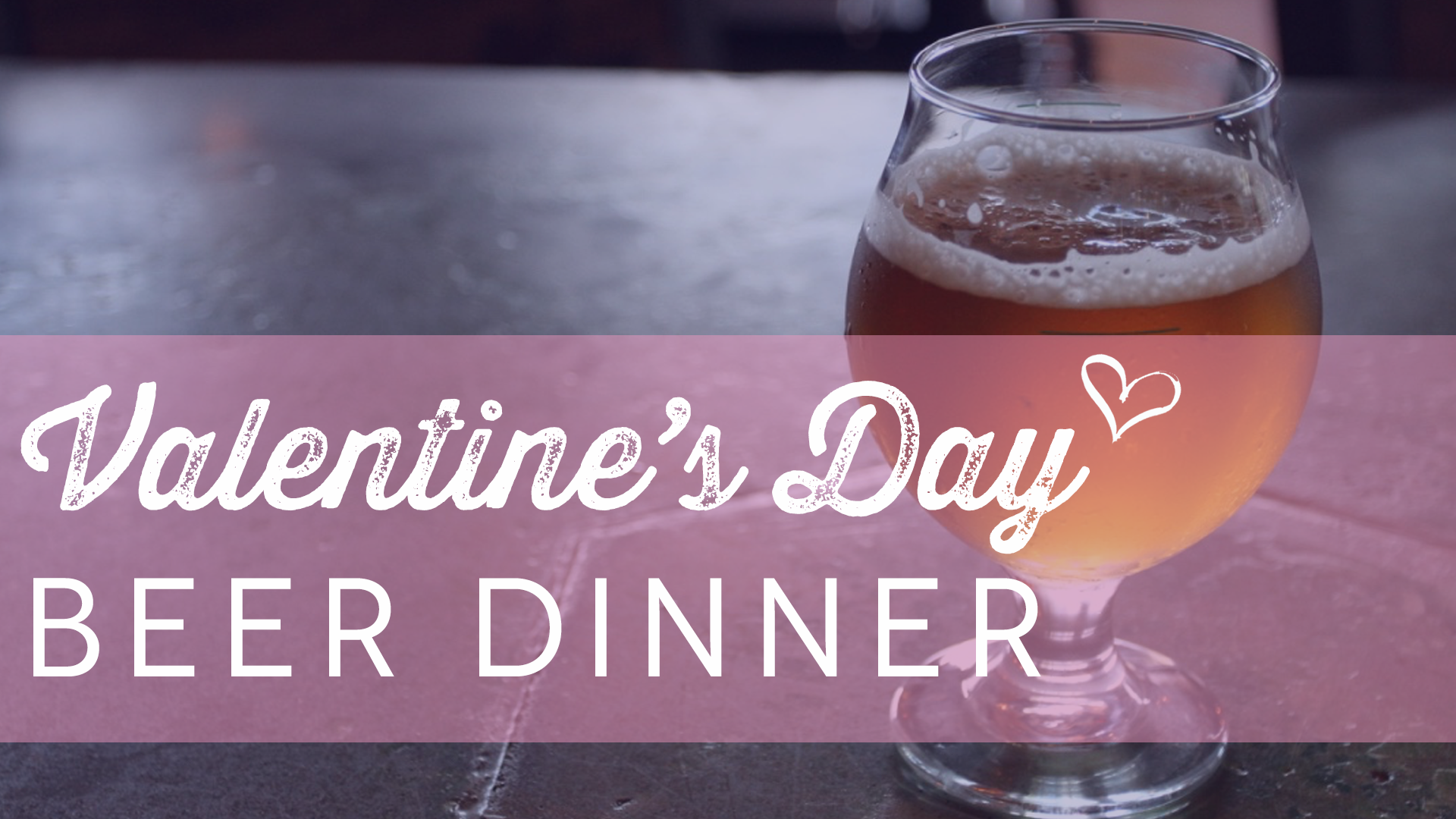 valentines day beer dinner